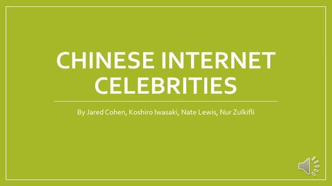 Thumbnail for entry ISS330B-section 1- Internet Celebrities in China
