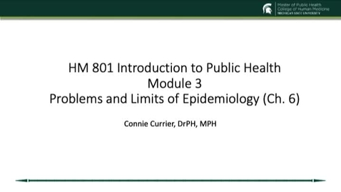 Thumbnail for entry Module 3 Ch 6 Problems and Limits of Epidemiology