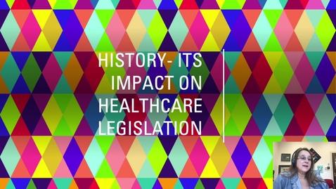 Thumbnail for entry History Impacts Legislation