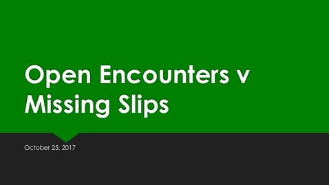 Thumbnail for entry Open Encounters Vs. Mission Slips 10 25 17
