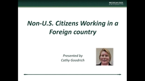 Thumbnail for entry International Research II Non-US Citizens Working in a Foreign Country (C. Goodrich)