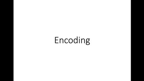 Thumbnail for entry Encoding
