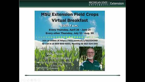 Thumbnail for entry Virtual Breakfast 8-9-18: Dean Baas, Why Cover Crops? Why Now?