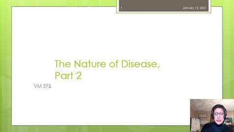 Thumbnail for entry VM 275 The Nature of Disease Part2 '21