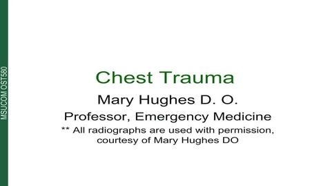 Thumbnail for entry 4.15.3 - OST580 - Chest Trauma CH 3