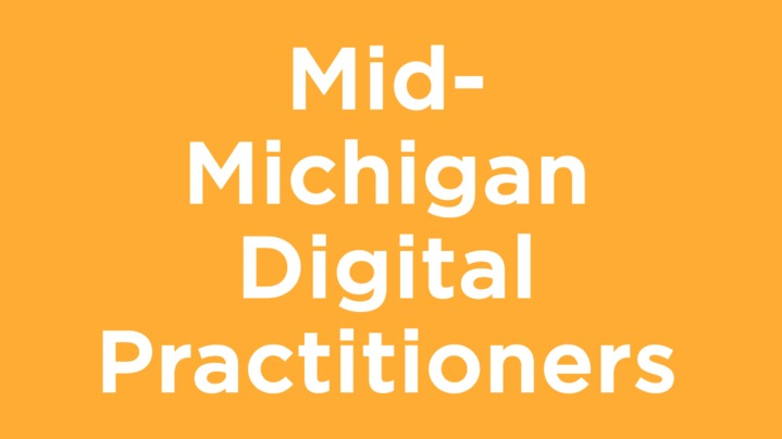 Thumbnail for channel Mid Michigan Digital Practitioners