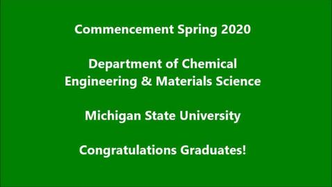 Thumbnail for entry Chemical Engineering and Materials Science Virtual Commencement Message