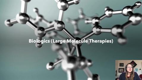 Thumbnail for entry biologics