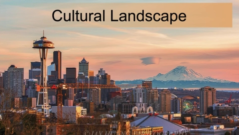 Thumbnail for entry Clip of GEO330: Pacific Northwest: Cultural Landscape