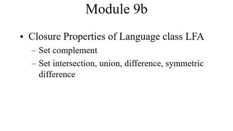 Thumbnail for entry Module09b-ClosurePropertiesFSA