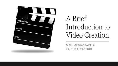 Thumbnail for entry Intro to Video Creation & Editing with Kaltura