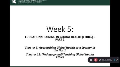 Thumbnail for entry OST 825: Gifford: Week 5: Education/Learning in Global Health