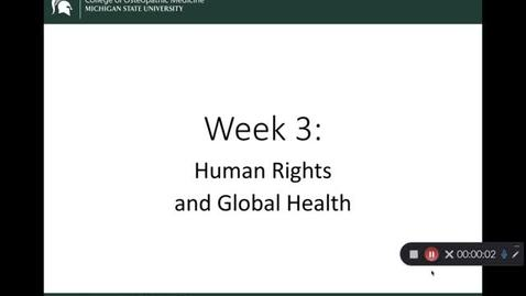 Thumbnail for entry OST 825 Gifford: Wk 3 Human Rights and Global Health