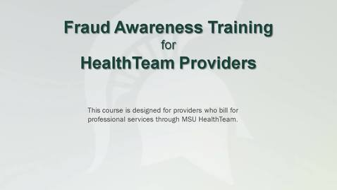 Thumbnail for entry Fraud Awareness for HealthTeam Providers