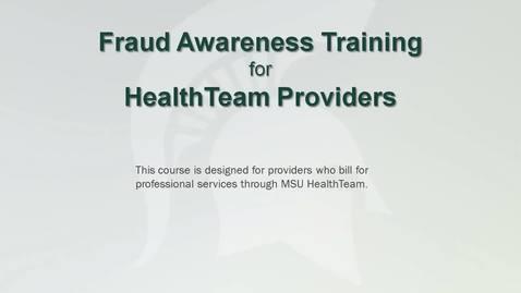 Thumbnail for entry Fraud Awareness for HealthTeam Providers