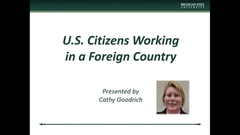 Thumbnail for entry International Research II US Citizens Working in a Foreign Country (C. Goodrich)