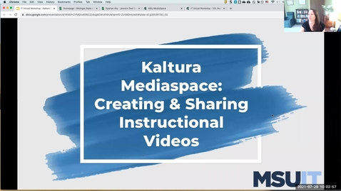 Thumbnail for entry IT Virtual Workshop - Kaltura Mediaspace: Creating and Sharing Instructional Videos (07.29.2021)
