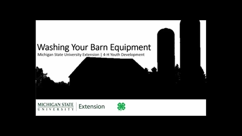Thumbnail for entry 4-H-Washing-Your-Barn-Equipment