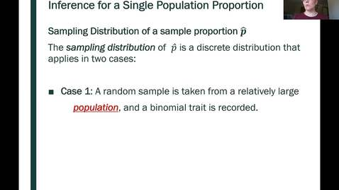 Thumbnail for entry STT 200 Sampling Distributions for a Single Proportion 2