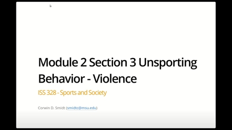 Thumbnail for entry Module 2, Section 3 (Violence) - Part 1
