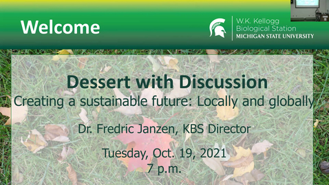 Thumbnail for entry Dessert with Discussion - Creating a sustainable future: Locally and globally