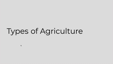 Thumbnail for entry GEO151: Types of Agriculture