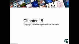 Thumbnail for entry Chapter 15 Supply Chain Management and Channels