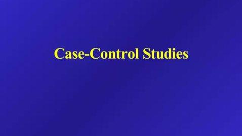 Thumbnail for entry HM 803 Case Control Studies
