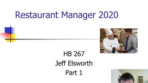 Thumbnail for entry HB 267 Restaurant Manager 2020 Part 1