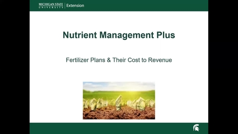 Thumbnail for entry Video 2 Introduction to Fertilizer Planning