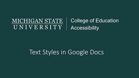 Thumbnail for entry Google Docs Text Styles Tutorial