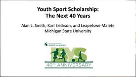 """Thumbnail for entry Al Smith """"Youth Sport Scholarship: The Next 40 Years"""""""