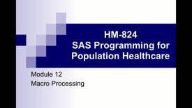 Thumbnail for entry HM824 Module-12---MACRO-PROCESSING