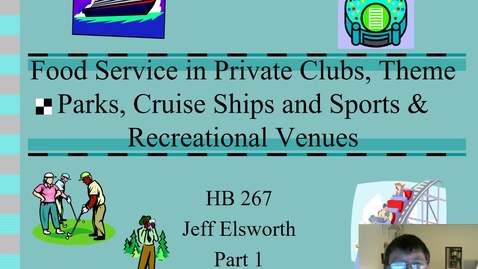 Thumbnail for entry Food Service in Clubs, Theme Parks, Cruise Ships and Sports Venues Part 1