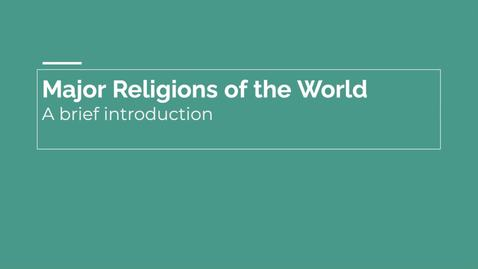 Thumbnail for entry GEO151: Major World Religions