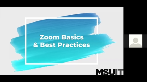 Thumbnail for entry IT Virtual Workshop - Zoom Basics and Best Practices