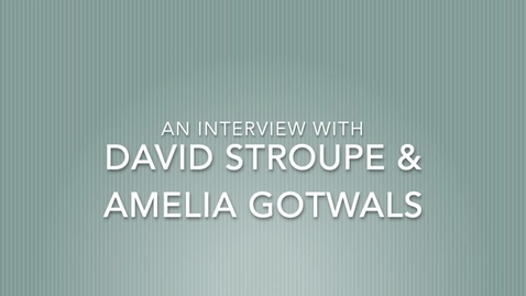 Thumbnail for entry Video Interview: Stroupe & Gotwals