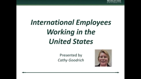Thumbnail for entry International Research II International Employees Working in the United States