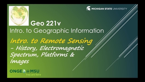 Thumbnail for entry Geo 221v: Introduction to Remote Sensing