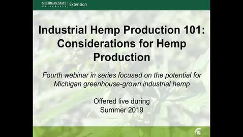 Thumbnail for entry Considerations for Hemp Production