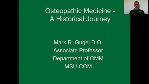 Thumbnail for entry  Osteopathic History 1