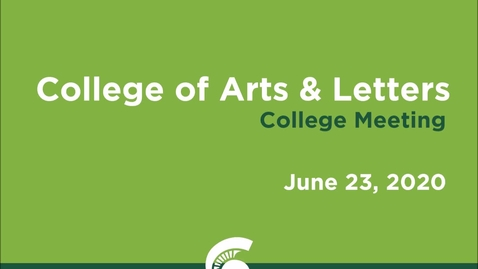 Thumbnail for entry College of Arts & Letters (CAL) Meeting (June 23, 2020)