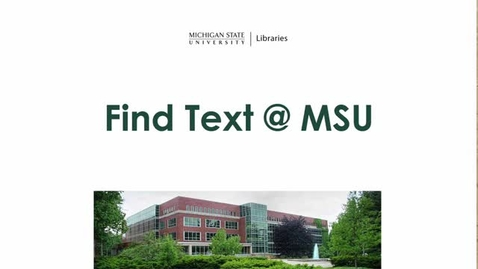 Thumbnail for entry Get Full-Text Articles (Find Text@MSU)