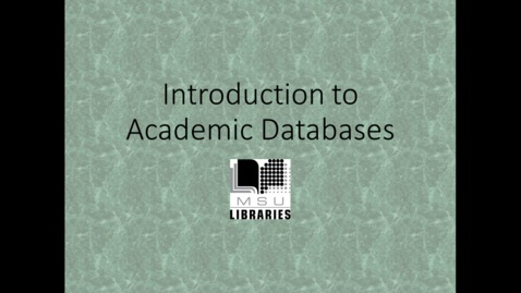 Thumbnail for entry Introduction to Academic Databases