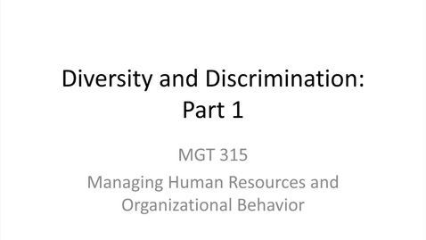 Thumbnail for entry 7.Diversity and Discrimination.Part 1