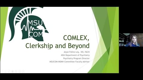 Thumbnail for entry COMLEX, Clerkship, and Beyond