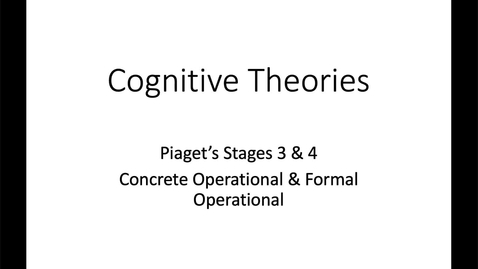 Thumbnail for entry Piaget Stages 3_4
