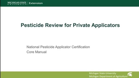 Thumbnail for entry Private Pesticide Applicator Core Review