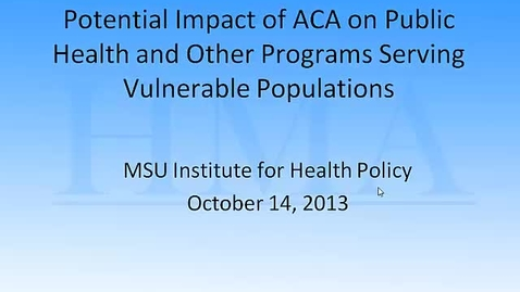 Thumbnail for entry HM836 Potential-Impact-of-ACA
