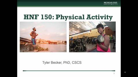 Thumbnail for entry HNF 150 - Mini Lecture 6.6 - Benefits of Physical Activity